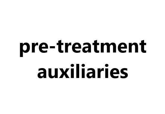 Dyeing auxiliaries: pre-treatment auxiliaries