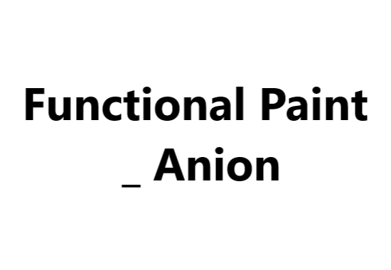 Functional Paint _ Anion