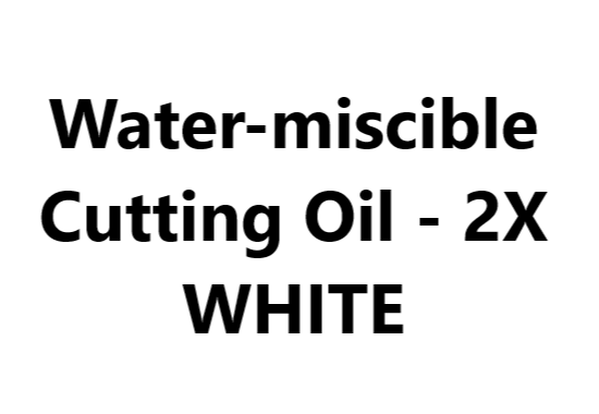 Water-miscible Cutting Oil - 2X WHITE SERIES : Emulsion