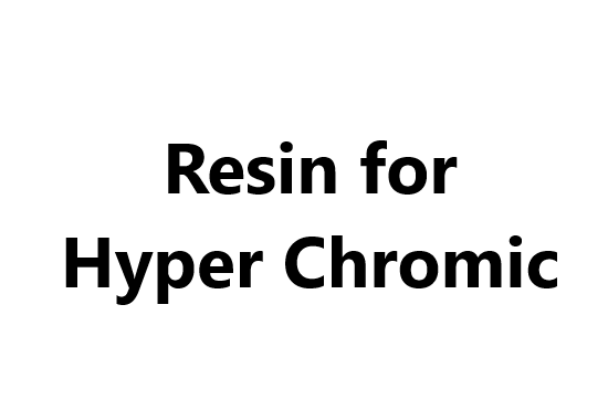 Resin for Hyper Chromic